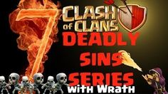 Clash of Clans Movies - 7 Deadly Sins Series with Wrath - Youtube