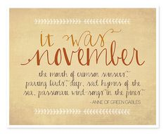 November Anne of Green Gables Typography print / by IslaysTerrace, $12.00