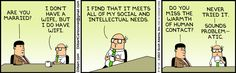 Dilbert:  Do you have a wife or a wifi | Reflections on social interaction, relationships!