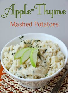 Apple Thyme Mashed Potatoes ~The Shannon Jones Team Sweet Potato Skins, Salad With Sweet Potato, Mashed Sweet Potatoes, Thanksgiving 2013, Thanksgiving Recipes, Vegetarian Recipes, Cooking Recipes, Potato Side Dishes, Just Eat It