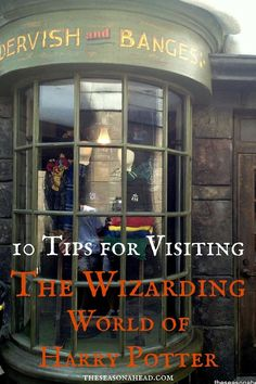 theseasonahead.com 10 Tips for Visiting The Wizarding World of Harry Potter at Universal Studios