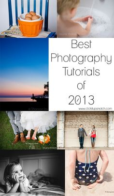 Pin of the Day: Best photography tutorials of 2013 by Click it up a notch