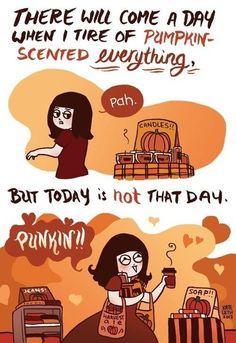 Pumpkin everything.