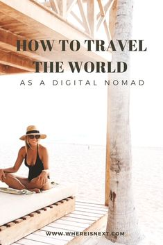 How to travel the world as a digital nomad! #travel #digitalnomad #travelblogger