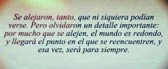 #alejar #tanto #ellos #mundo #redondo #encontrar #siempre #Love #frases #quotes