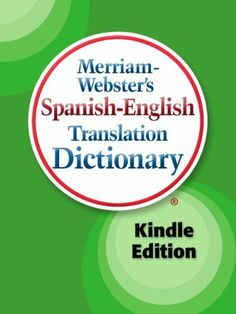 Look at my new article - Low price Merriam-Webster's Spanish-English Translation Dictionary, Kindle Edition (Spanish Edition)  Promo Offer #BestBirthdayGiftForDad, #BirthdayGiftForBrother, #BirthdayGiftForDad, #BirthdayGiftForHim, #BirthdayGiftForMen, #BirthdayGiftForMom, #BirthdayGiftForWife, #BirthdayGiftIdeas, #GiftForDad, #GiftForGrandpa, #GiftForPapa, #Inc, #KindleDefaultDictionaries, #MerriamWebster Follow :   http://www.thebestbirthdaypresent.com/10338/low-price-merr