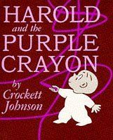 Harold and the Purple Crayon by Crockett Johnson... Thank God, Crayola finally discovered products that can be WIPED OFF or DO NOT MARK on anything but their special papers.