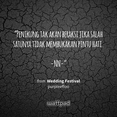 """Penikung tak akan beraksi jika salah satunyatidak membukakan pintu hati.  -NN-"" - from Wedding Festival (on Wattpad) https://www.wattpad.com/443986975?utm_source=ios&utm_medium=pinterest&utm_content=share_quote&wp_page=quote&wp_uname=niawwwn&wp_originator=yiXxFByXJ7%2BO853uEeivr2cDU3ldwWV8%2FtWOgvvEP%2BlpoAgloFZ89EE1ZpO8CDgo%2FEWa5f6j4CmjAK34Q3rZak7nWwV1Ezbo%2BGKVjSlE979r39qbUghIPRqnHiMlGoVU #quote #wattpad"