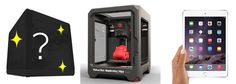 副賞も超・豪華! 「MakerBot Replicator Mini」や「iPad mini 3」など