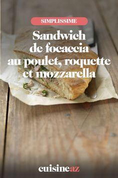 Ce sandwich de focaccia au poulet, roquette et mozzarella est parfait pour être emmené au travail, à l'université ou pour un pique-nique! #recette#cuisine#sandwich#poulet #mozzarella #fromage #roquette Mozarella, Meat, Chicken, Parfait, Food, Cheese, Eruca Sativa, Essen, Meals