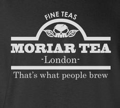 Funny Novelty Sherlock Holmes Professor Moriarty Moriar Tea London Parody Tshirt