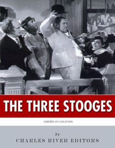 Free Kindle Book For A Limited Time : American Legends: The Three Stooges