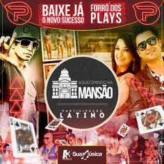 Aquecimento na Mansão - Forró dos Plays  http://suamusica.com.br/aquecimentonamansaoforrodosplays
