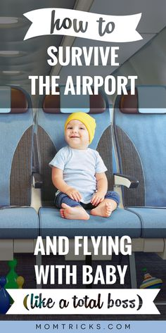 Flying with a baby is never fun, but with our advice you'll have the easiest time possible and not drive yourself crazy with stress.