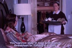 Stay In Bed, Breakfast At Tiffanys, Tv Quotes, Chill, Mood, Day, Fictional Characters, Breakfast At Tiffany's