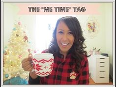 "The ""Me Time"" Tag 