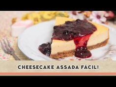 Cheesecake Assada Fácil   Receitas de Minuto - A Solução prática para o seu dia-a-dia!