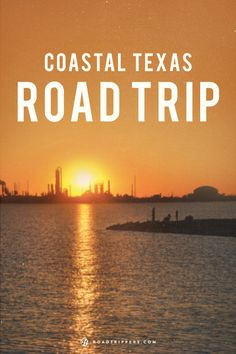 Take a road trip down the coast of Texas and experience all the food and atmosphere you can!