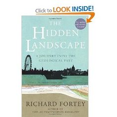 the hidden landscape by richard fortey - geological history of britain