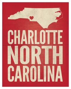 "Someone please buy me this print. Charlotte, North Carolina Love Print, 8"" x 10"". $22.99, via Etsy."