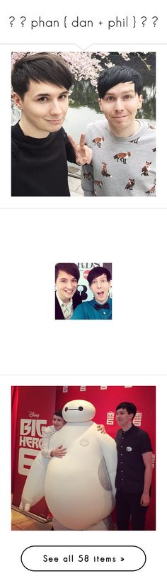 """""""☼ ▬ phan { dan + phil } ▬ ☼"""" by romicliffwell ❤ liked on Polyvore featuring dan and phil, youtubers, photos, danisnotonfire, pictures, youtube, dan, dan howell, amazingphil and british youtube"""