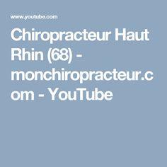 Chiropracteur Haut Rhin (68)  - monchiropracteur.com - YouTube