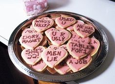 Only thing I want to see on a heart shaped cookie... I promise I'm not cynical!