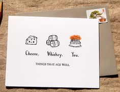 Birthday Things That Age Well Letterpress card by wildinkpress