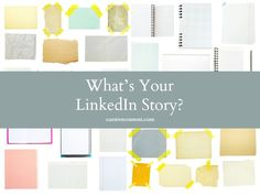 What's Your LinkedIn Story?