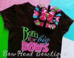 Born for Big Bows Boutique Applique Shirt by BowHeadBowtiqueInc,
