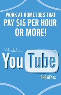 Today you will about several work at home companies that pay $15 per hour or more! #Youtube www.dreamhomebasedwork.com