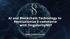 AI & Blockchain Technology To Reorganize E-commerce with SingularityNET Cryptocurrency News, Blockchain Technology, Ecommerce, Wordpress, Success, Wedding Ring, E Commerce