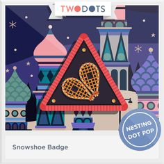 I trekked through deep snow and earned my Snowshoe Badge! - playtwo.do/ts #twodots