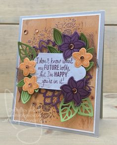 Happy Future | Stampin\' Up! | Falling Flowers | Just Add Text | Wood Words #literallymyjoy #flowers #future #happiness #copper #heatembossing #FreshFig #PeekabooPeach #WoodTexturesDSP #20172018AnnualCatalog