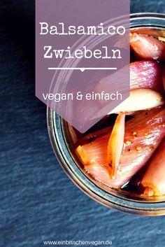 Karamellisierte Balsamico Zwiebeln   veganes Rezept   Grillen & Buffet   vegan