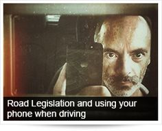 Arrive Alive South Africa   Road Legislation and using your phone when driving
