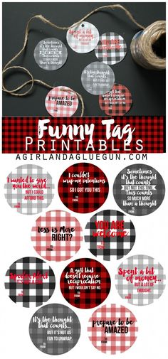 free printables--funny tags for presents with buffalo check