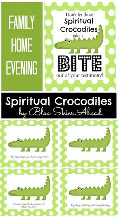 Family Home Evening Lesson - Spiritual Crocodiles