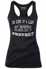 Women's I'm Kind Of A Lady But Definitely More Of A Pervert Tank Top