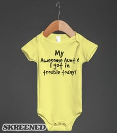 Awesome Aunt & I got in trouble-Unisex Lemon Baby Onesuit