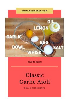 Back to basics! Learn to make this quintessential sauce that only contains 5 ingredients. The flavor of garlic dances around your taste buds while the lemon juice helps cut the fat creating a light but super flavorful bite! #aioli #recipe #easyrecipe
