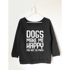 Dogs Make Me Happy Shirt Dog Shirt Funny Quote Hipster Fashion Shirt... ($18) ❤ liked on Polyvore featuring tops, black, sweatshirts, women's clothing, shirt top, dog print shirt, checkered pattern shirt, hipster tops and hipster shirts