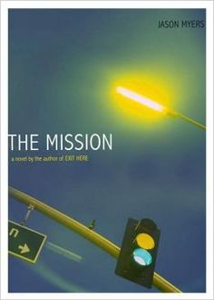 The Mission | Jason Myers