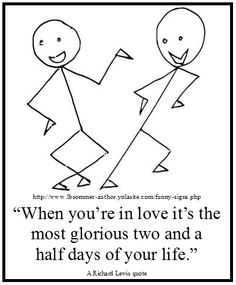 Funny Relationship Quotes by L. B. Sommer the author of 199 WAYS TO IMPROVE YOUR RELATIONSHIPS, MARRIAGE, AND SEX LIFE - check out my website for tons more funny stuff and a sample reading from my book http://www.lbsommer-author.yolasite.com/funny-signs.php