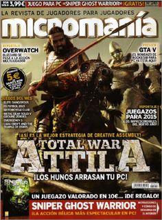 "Micromania N.240 – Febrero de 2015 ""Total War Attila "" [PDF]"