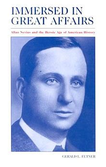 Allan Nevins Heroic Age, Historian, State University, Biography, Nonfiction, American History, Affair, Author, Reading