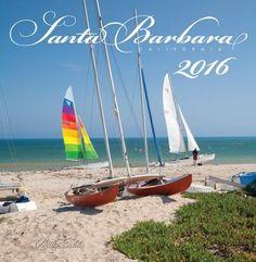 Santa Barbara Calendar by Photographer Bill Zeldis | Shop 2015