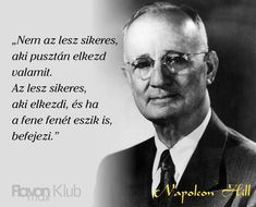 """Képtalálat a következőre: """"idézetek napoleon hill"""" Dream Quotes, Life Quotes, Internet Marketing Company, Career Quotes, Success Quotes, Think And Grow Rich, Napoleon Hill, Daily Inspiration Quotes, Wedding Humor"""