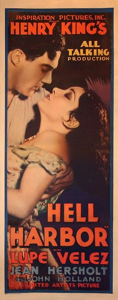 """Hell Harbor"" with Lupe Velez and Jean Hersholt, 1930."