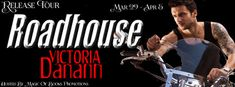 Living Indie Book & Author Blog: RELEASE TOUR ROADHOUSE BY VICTORIA DANANN
